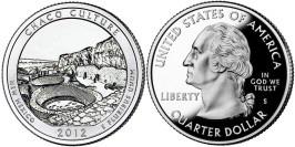 25 центов 2012 S США — Национальный исторический парк Чако Нью-Мексико -Chaco New Mexico UNC