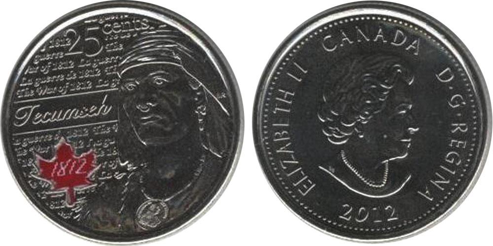 25 центов 2012 Канада — Война 1812 года — Вождь Шайенов Текумсе — эмаль