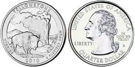 25 центов 2010 D США — Национальный парк Йеллоустоун UNC