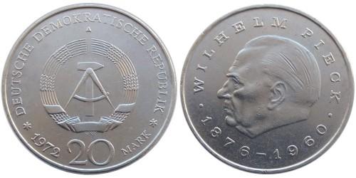 20 марок 1972 «А» Германия (ГДР) — Первый президент ГДР — Вильгельм Пик