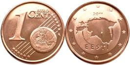 1 евроцент 2011 Эстония UNC
