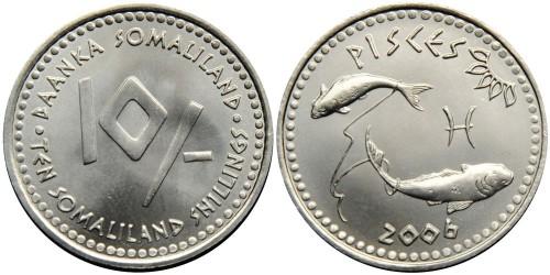 10 шиллингов 2006 Сомалиленд — Знаки зодиака — Рыбы