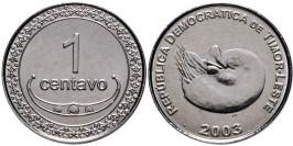 1 сентаво 2003 Восточный Тимор UNC