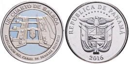 1/4 бальбоа 2016 Панама — 100 лет строительству Панамского канала — Расширение канала 2007-2016