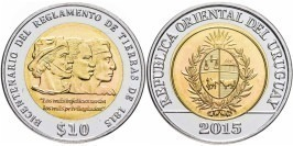 10 песо 2015 Уругвай — Положение о земле 1815 года UNC