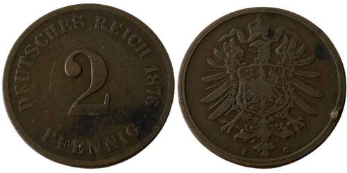 2 пфеннига 1876 «С» Германская империя